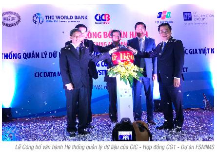 Vận hành hệ thống quản lý dữ liệu của Trung tâm Thông tin tín dụng quốc gia Việt Nam: Hợp đồng CG1 – Dự án FSMIMS