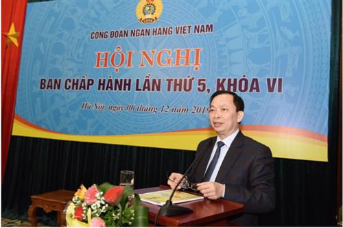Hội nghị Ban chấp hành Công đoàn NHVN lần thứ 5, khóa VI