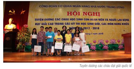 Công đoàn Cơ quan NHNN Trung ương tuyên dương các cháu đạt giải cao trong các kỳ thi học sinh giỏi, các môn năng khiếu