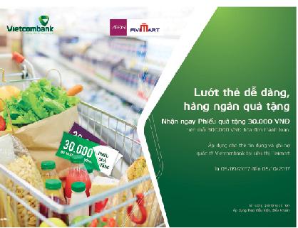 Nhiều ưu đãi hấp dẫn dành tặng cho chủ thẻ Vietcombank tại hệ thống siêu thị Co.opmart và Fivimart