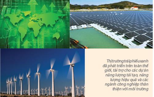 Trái phiếu xanh: Việt Nam trong nỗ lực bắt nhịp với kỷ nguyên tài chính xanh toàn cầu