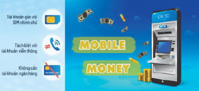 Triển khai thí điểm dịch vụ Mobile-Money gia tăng tiện ích trong thanh toán và thúc đẩy tài chính toàn diện.