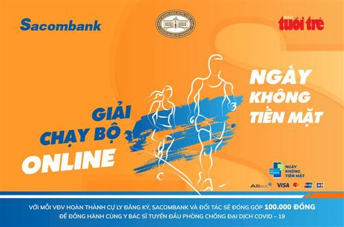 Sacombank khai mạc Giải chạy trực tuyến hưởng ứng Ngày không tiền mặt 2020