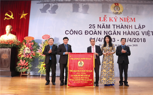 Công đoàn Ngân hàng Việt Nam tổ chức Kỷ niệm 25 năm ngày thành lập