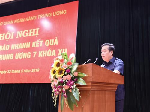 Đảng ủy Cơ quan NHTW thông báo nhanh kết quả Hội nghị Trung ương 7 khóa XII.