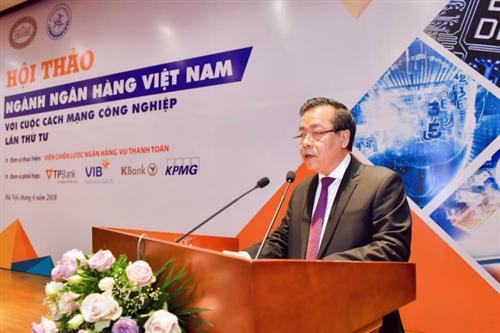 """Hội thảo khoa học """"Ngành Ngân hàng Việt Nam với cuộc cách mạng công nghiệp lần thứ tư"""""""