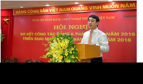 Đảng bộ Vietcombank tổ chức Hội nghị sơ kết công tác Đảng 6 tháng đầu năm và triển khai nhiệm vụ 6 tháng cuối năm 2018