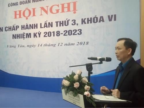 Hội nghị Ban Chấp hành lần thứ 3, khóa VI của Công đoàn Ngân hàng Việt Nam