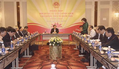 Hội đồng Tư vấn chính sách tài chính, tiền tệ quốc gia họp phiên tháng 1/2019