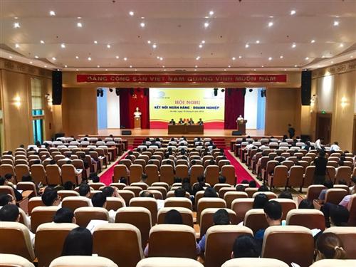 Hội nghị kết nối ngân hàng – doanh nghiệp trên địa bàn TP. Hà Nội