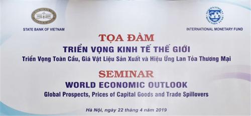 WEO 2019 (IMF): Triển vọng toàn cầu, giá vật liệu sản xuất và hiệu ứng lan tỏa thương mại