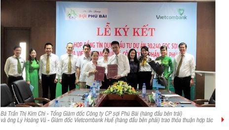 Vietcombank Huế ký kết hợp đồng tín dụng đàu tư dự án 30.240 cọc sợi với Công ty Cổ phần Sợi Phú Bài