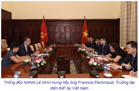 IMF đánh giá cao công tác điều hành chính sách tiền tệ, quản lý ngoại hối của Việt Nam