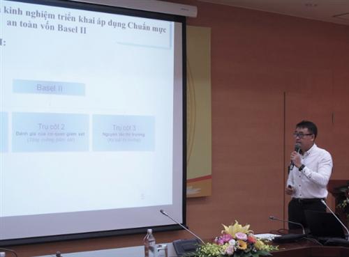 """Hội thảo khoa học giới thiệu kết quả nghiên cứu đề tài """"Xây dựng khuôn khổ pháp lý cho việc triển khai chuẩn mực an toàn vốn theo Basel II trong hệ thống Ngân hàng tại Việt Nam"""""""